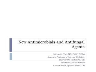 New Antimicrobials and Antifungal Agents