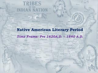 Native American Literary Period