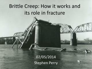 Brittle Creep: How it works and its role in fracture