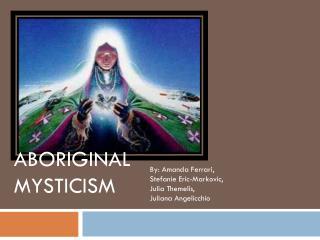 Aboriginal Mysticism