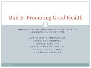 Unit 2- Promoting Good Health