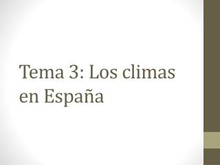 Tema 3: Los climas en España