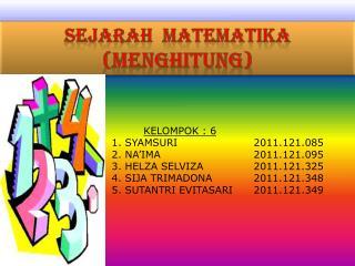 KELOMPOK : 6 1. SYAMSURI2011.121.085 2. NA'IMA2011.121.095 3. HELZA SELVIZA2011.121.325