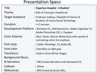 Presentation Specs