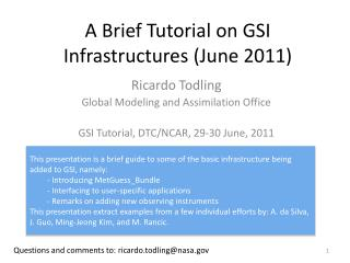 A Brief Tutorial on GSI Infrastructures (June 2011)