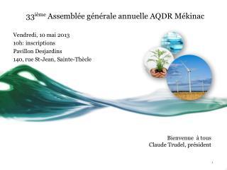 33 ième  Assemblée générale annuelle AQDR Mékinac