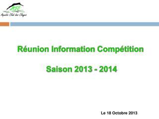 Réunion Information  Compétition Saison  2013  -  2014