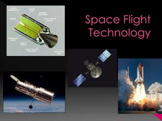 Space Flight Technology