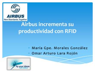 Airbus  incrementa su productividad  con RFID