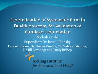 Determination of Systematic Error in  Dualfluoroscopy  for Validation of Cartilage Deformation