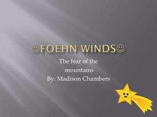  Foehn Winds 
