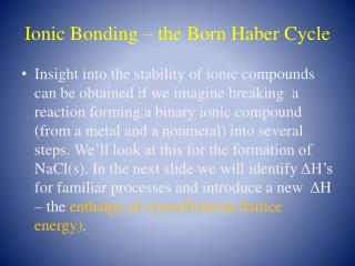 Ionic Bonding – the Born Haber Cycle