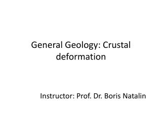 General Geology: Crustal  deformation