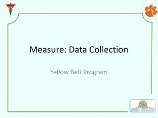 Measure : Data Collection