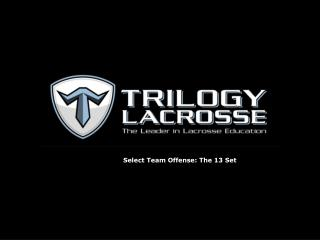Select Team Offense: The 13 Set