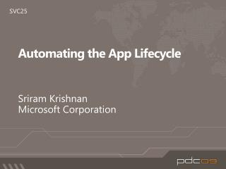 Automating the App Lifecycle
