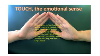 TOUCH, the emotional sense