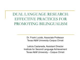 DUAL LANGUAGE RESEARCH: EFFECTIVE PRACTICES FOR PROMOTING ...