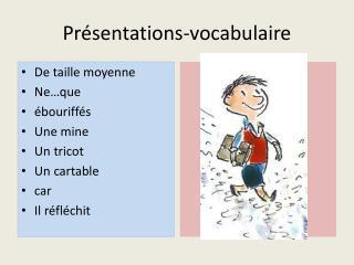 Présentations-vocabulaire