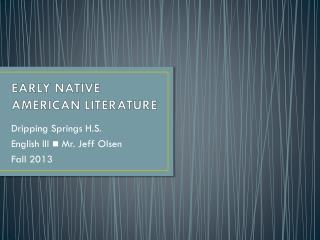 EARLY NATIVE AMERICAN LITERATURE