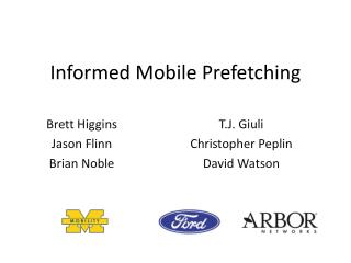 Informed Mobile  Prefetching