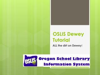 OSLIS Dewey Tutorial