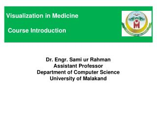 Visualization in Medicine  Course Introduction