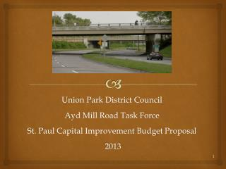 Union Park District Council Ayd Mill Road Task Force St. Paul Capital Improvement Budget Proposal