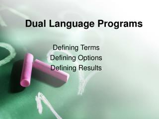 Dual Language Programs