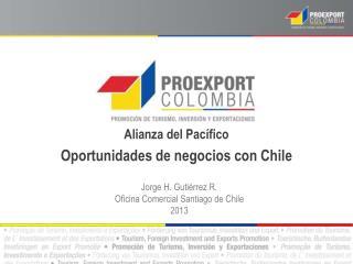 Alianza  del  Pacífico Oportunidades  de  negocios  con Chile