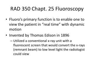 RAD 350  Chapt . 25 Fluoroscopy