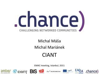 Michal M �a Michal Mari�nek CIANT