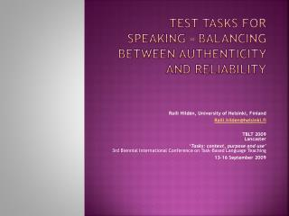 Test tasks for speaking – balancing between authenticity and reliability