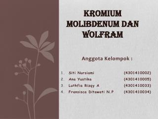 KROMIUM MOLIBDENUM DAN WOLFRAM