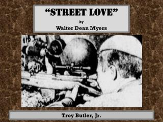 """street love"" by Walter Dean Myers"