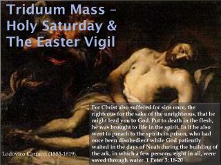 Triduum Mass – Holy Saturday & The Easter Vigil