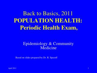 Back to Basics, 2011  POPULATION HEALTH: Periodic Health Exam,
