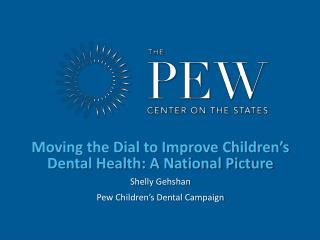 Moving the Dial to Improve Children's Dental Health: A National Picture