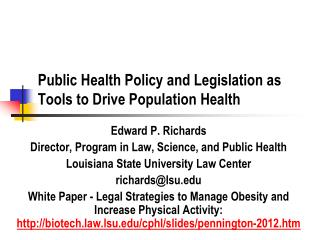 Public Health Policy and Legislation as Tools to Drive Population Health