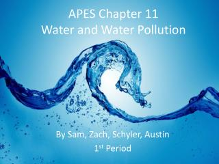 APES Chapter 11 Water and Water Pollution