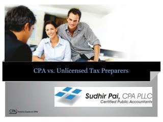 Certified Public Accountant vs Unlicensed Tax Preparers
