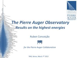 The Pierre Auger  Observatory Results  on the highest  energies