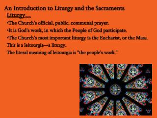 An Introduction to Liturgy and  the  Sacraments
