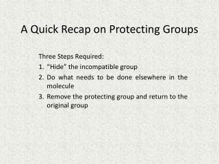 A Quick Recap on Protecting Groups
