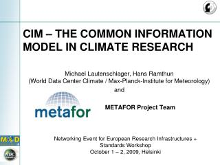 CIM – The Common Information Model in  Climate  Research