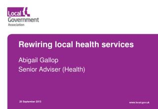 Rewiring local health services