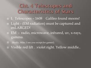 Cht . 4 Telescopes and Characteristics of Stars