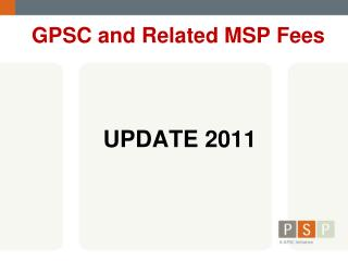 GPSC and Related MSP Fees