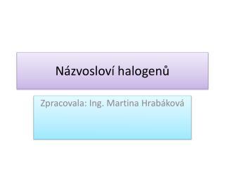 Názvosloví halogenů