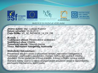 Jméno autora : Mgr. Ladislav  Kažimír Datum vytvoření : 03.04.2013
